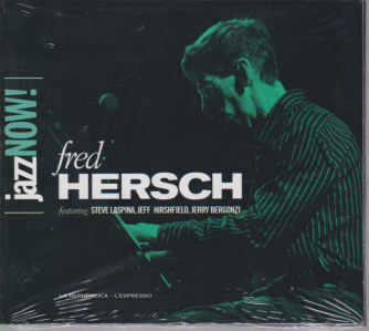 Jazz now! Fred Hersch - n. 9 - 11 dicembre 2018 - settimanale - cd