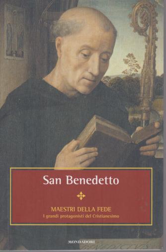 Maestri della fede - San Benedetto - n. 17 - settimanale