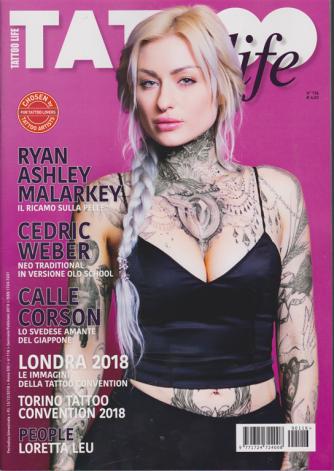 Tattoo Life - n. 116 - bimestrale - 15/12/2018 -