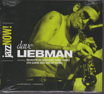 Jazz Now! Dave Liebman - n. 10 - 18 dicembre 2018 - settimanale