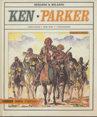 Ken Parker - Lungo fucile-Mine town-I gentiluomini