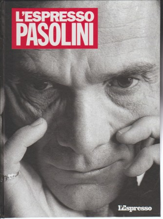 L'espresso Pasolini a cura di Loredana bartoletti e Wlodek Goldkorn
