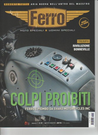 Ferro - Moto Speciali Uomini Speciali - mensile n. 9 novembre 2015