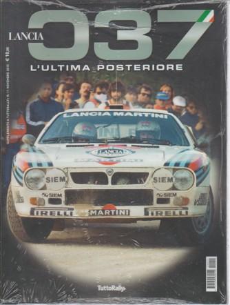 """Lancia 037 """"L'ultima posteriore"""" supplemento a TuttoRALLY+ -Novembre 2015"""