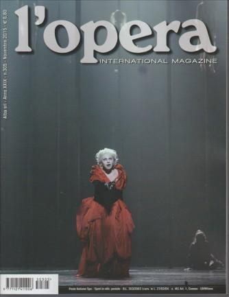 L'OPERA international magazine - Mensile Novembre2015 n. 305