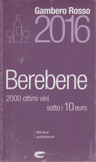 Berebene 2016 - Gambero Rosso - 2.000 ottimi vini sotto 10 Euro