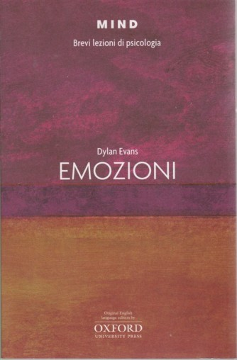 Mind - Brevi Lezioni  di Psicologia - Emozioni di Dylan Evans - n. 8 -