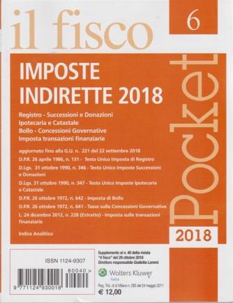 Il fisco pocket - n. 40 - del 29 ottobre 2018 - imposte indirette 2018
