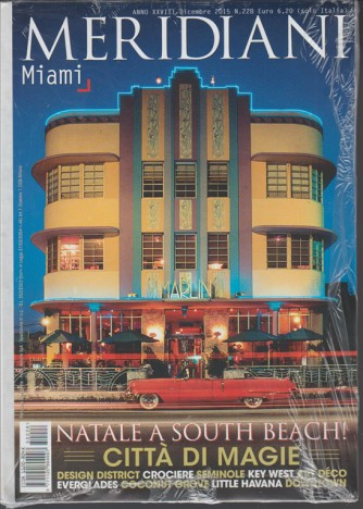 Meridiani -  Miami - Mensile n. 228 Dicembre 2015