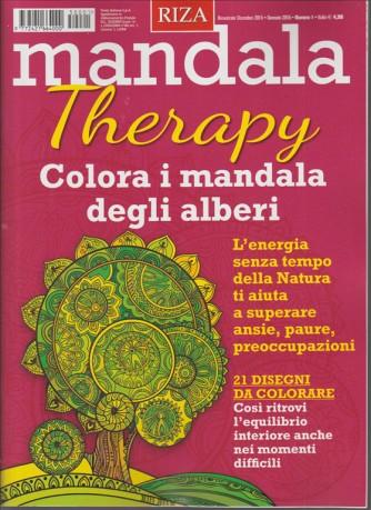 Mandala Therapy - edizione RIZA - Bimestrale n.1 Dicembre 2015