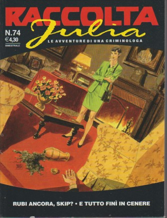 Raccolta Julia Kendall - bimestrale n. 74 in edicola dal 5 Dicembre 2015