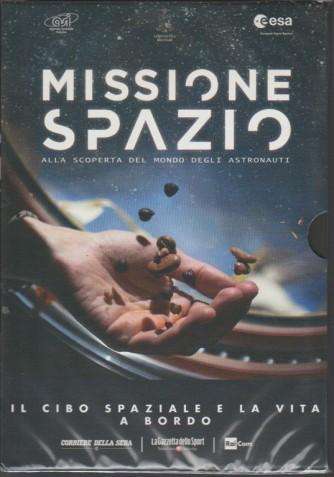 Missione Spazio Dvd 3° - Il cibo spaziale e la vita a bordo