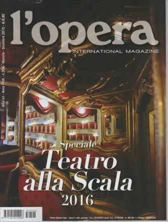 L'OPERA international Magazine - mensile n.306 Dicembre 2015