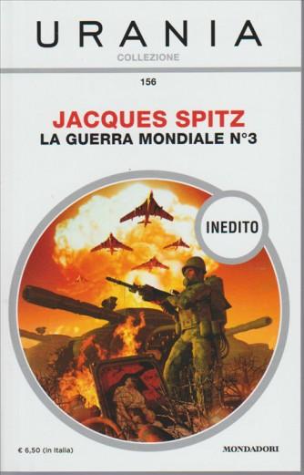 La guerra mondiale n. 3 di Jacques Spitz - colll.Urania Mondadori