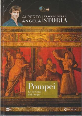 Viaggio Nella Storia - Vol. 3 Pompei - lo scrigno del tempo