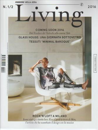 LIVING mensile n. 1/2 - Gennaio/Febbraio 2016 by Corriere della Sera