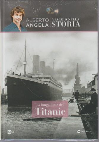 Viaggio Nella Storia - Vol. 5 La lunga notte del Titanic