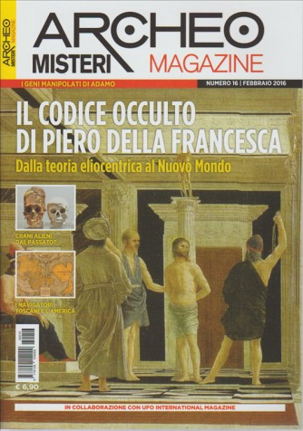 ARCHEO MISTERI Magazine - mensile n. 16 Febbraio 2016