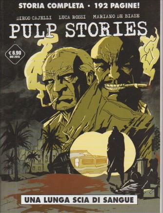 PULP STORIES . UNA LUNGA SCIA DI SANGUE. STORIA COMPLETA 192 PAGINE!