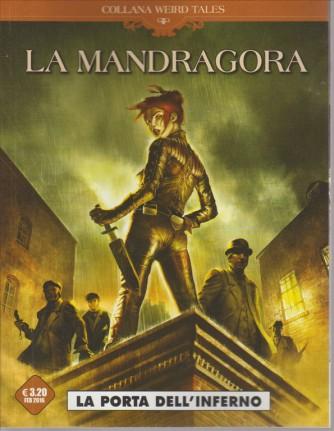 LA MANDRAGORA. LA PORTA DELL'INFERNO. COLLANA WEIRD TALES