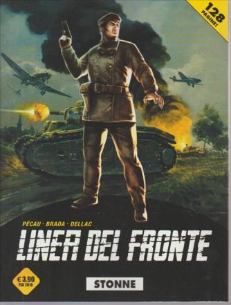 LINEA DEL FRONTE. STONNE. PECAU - BRADA- DELLAC.