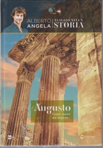 Viaggio Nella Storia - Vol.6 AUGUSTO come nasce un impero