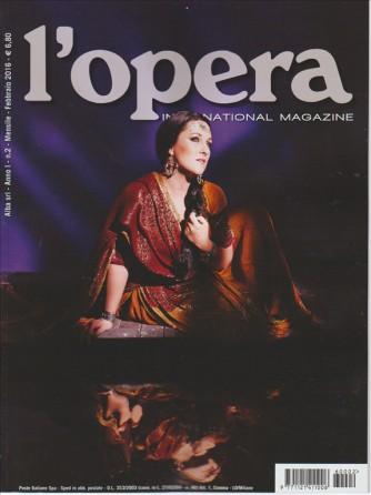 L'opera international magazine mensile n. 2 Febbraio 2016