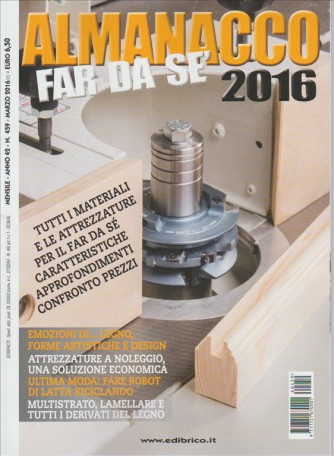 Almanacco FAR DA SE' 2016 in edilola dal 01Marzo 2016