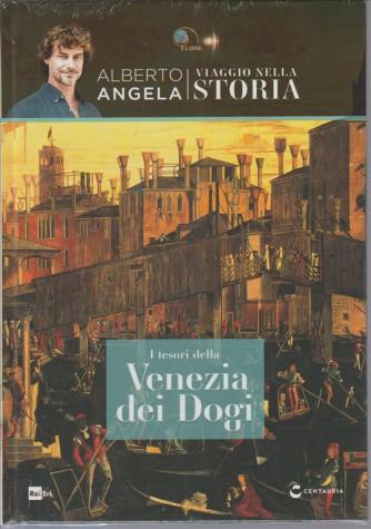 Viaggio Nella Storia - Vol.9 I tesori della Venezia dei Dogi