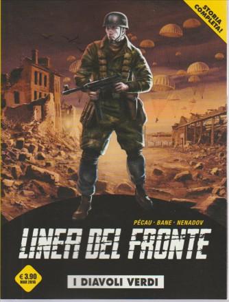 LINEA DEL FRONTE. I DIAVOLI VERDI. STORIA COMPLETA N. 2