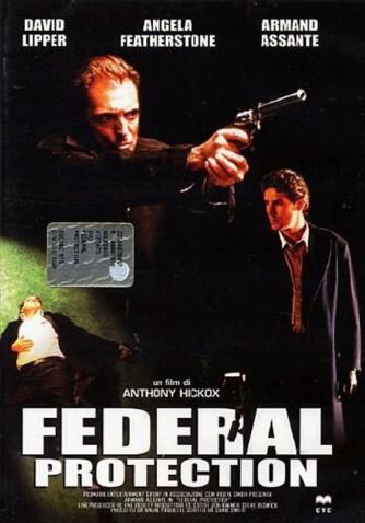 Federal Protection un film di Antony Hickox (DVD)
