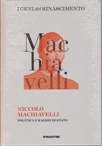 I geni del Rinascimento- Niccolò Macchiavelli - n. 4 - quattordicinale - 3/11/2018