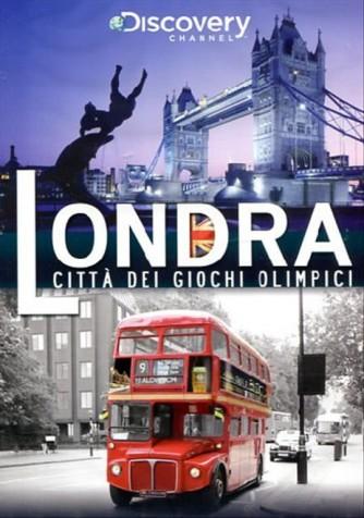 Londra - Citta' Dei Giochi Olimpici (DVD)