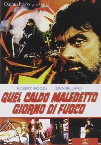 Quel Caldo Maledetto Giorno Di Fuoco - Robert Wood, JJohn Jreland (DVD)
