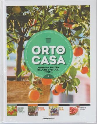 ORTO IN CASA - alberi a frutto, bacche e piccoli frutti