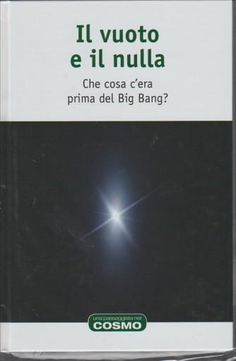 IL VUOTO E IL NULLA - collana RBA una passeggiata nel cosmo Vol. 7