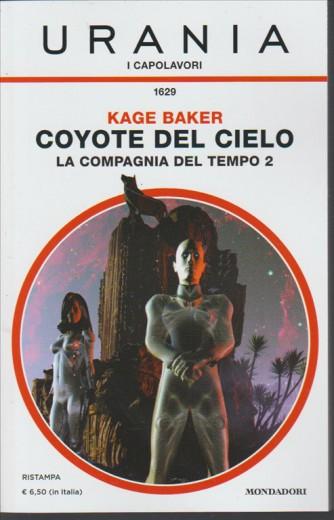 Coyote del cielo-La compagnia del tempo 2 di Kage Baker-i capolavori Urania