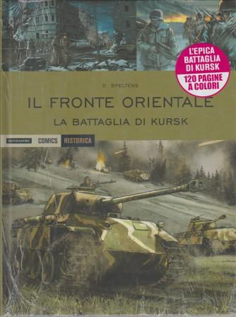 IL FRONTE ORIENTALE. LA BATTAGLIA  DI KURSK. HISTORICA MONDADORI. N. 42