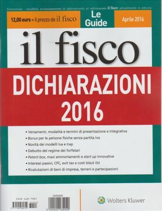 LE GUIDE. IL FISCO. DICHIARAZIONI 2016.