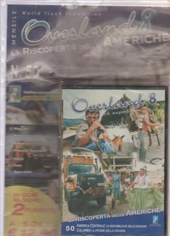 OVERLAND 8 LA RISCOPERTA DELLE AMERICHE. N.50