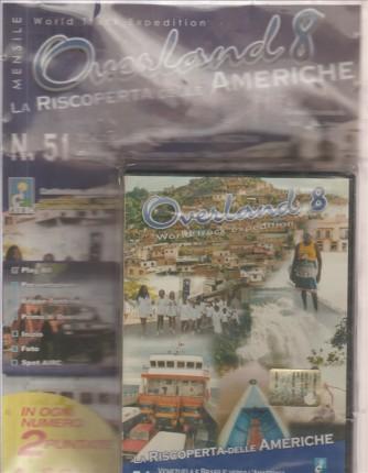 OVERLAND 8 LA RISCOPERTA DELLE AMERICHE. N. 51