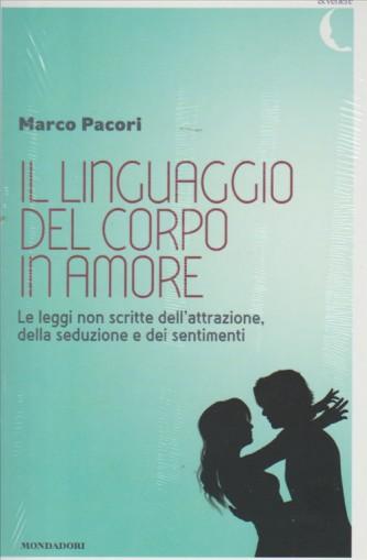 IL LINGUAGGIO DEL CORPO IN AMORE. DI MARCO PACORI.  PSICHE & VENERE.