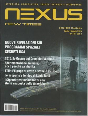 NEXUS NEW  TIMES. APRILE - MAGGIO 2016. N. 121 VOL. 2