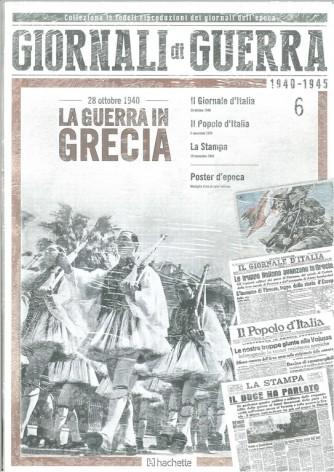 GIORNALI DI GUERRA 1940 - 1945 - N.6 - LA GUERRA IN GRECIA - 28 OTTOBRE 1940