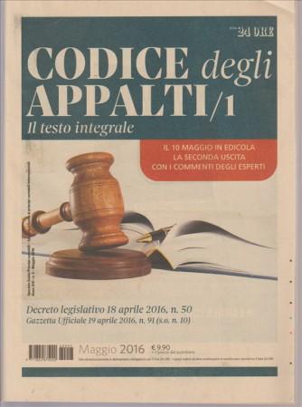 CODICE DEGLI APPALTI/1 IL TESTO INTEGRALE.  N. 3 MAGGIO 2016.