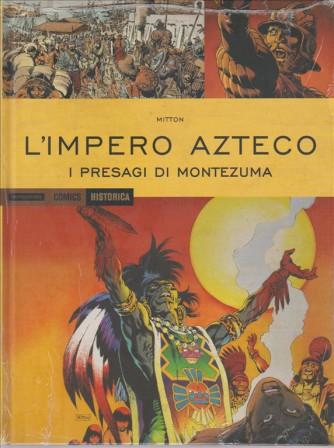 L'IMPERO AZTECO. I PRESAGI DI MONTEZUMA. HISTORICA  N. 43