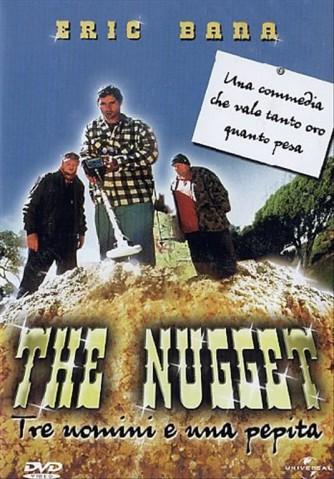 The Nugget - Tre Uomini E Una Pepita -  Eric Bana, Steven Curry, Dave O'Neil (DVD)