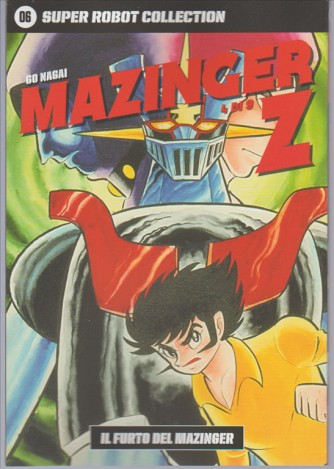 SUPER ROBOT COLLECTION. N. 6 GO NAGAI MAZINGER Z-il furto del Mazinger 4/9
