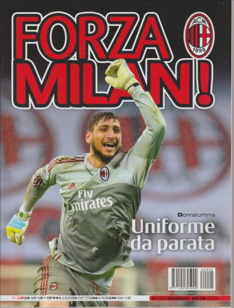 FORZA MILAN!. N. 5. MAGGIO 2016.