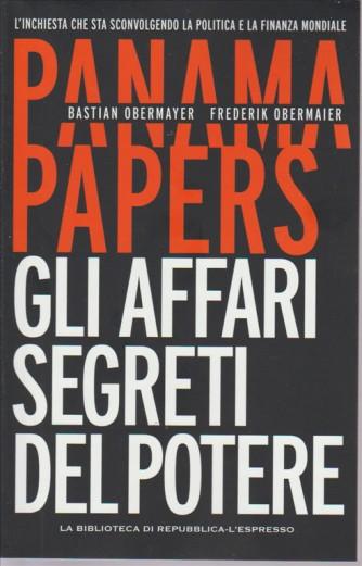 PANAMA PAPERS. GLI AFFARI SEGRETI DEL POTERE.